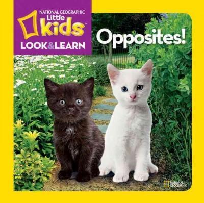 Opposites! (Board book)