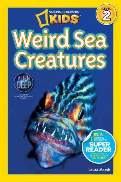 Weird Sea Creatures (Paperback)