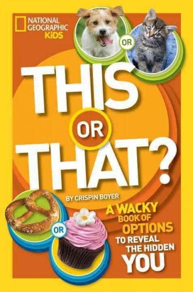 This or That?: The Wacky Book of Choices to Reveal the Hidden You (Paperback)