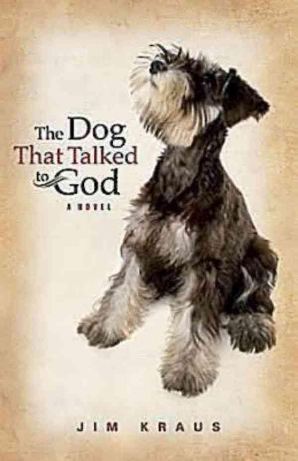 The Dog That Talked to God (Paperback)