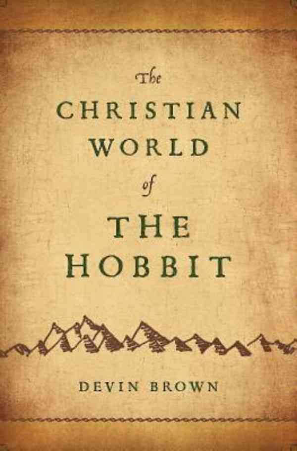 The Christian World of the Hobbit (Paperback)