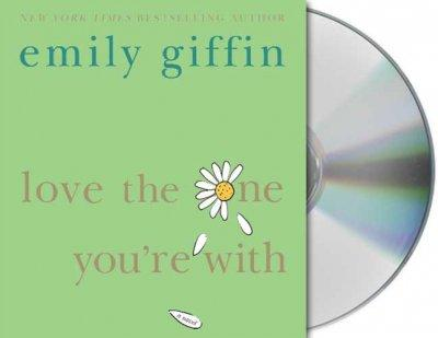 Love the One You're With (CD-Audio)