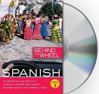 Behind the Wheel Spanish: Level 3 (CD-Audio)