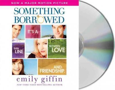 Something Borrowed: It's a Thin Line Between Love and Friendship (CD-Audio)