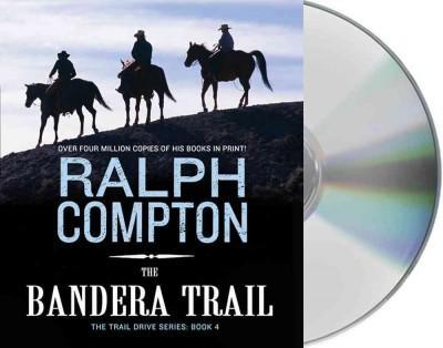 The Bandera Trail (CD-Audio)
