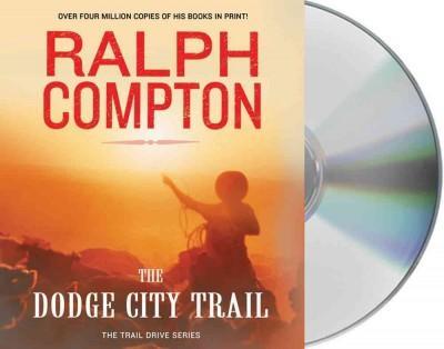 The Dodge City Trail (CD-Audio)