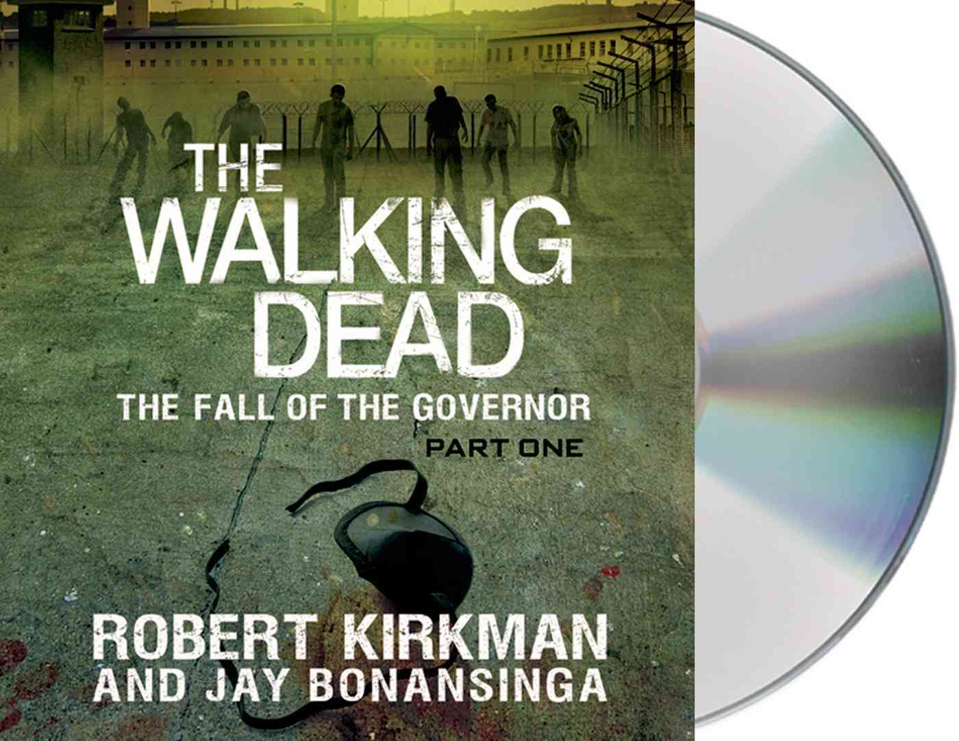 The Walking Dead: The Fall of the Govenor Part One (CD-Audio)