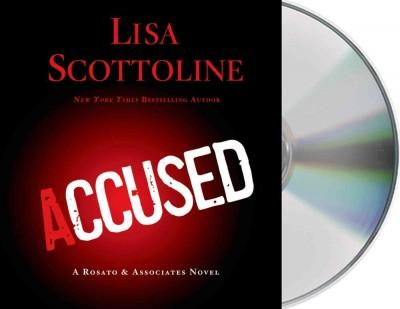 Accused: A Rosato & Associates Novel (CD-Audio)