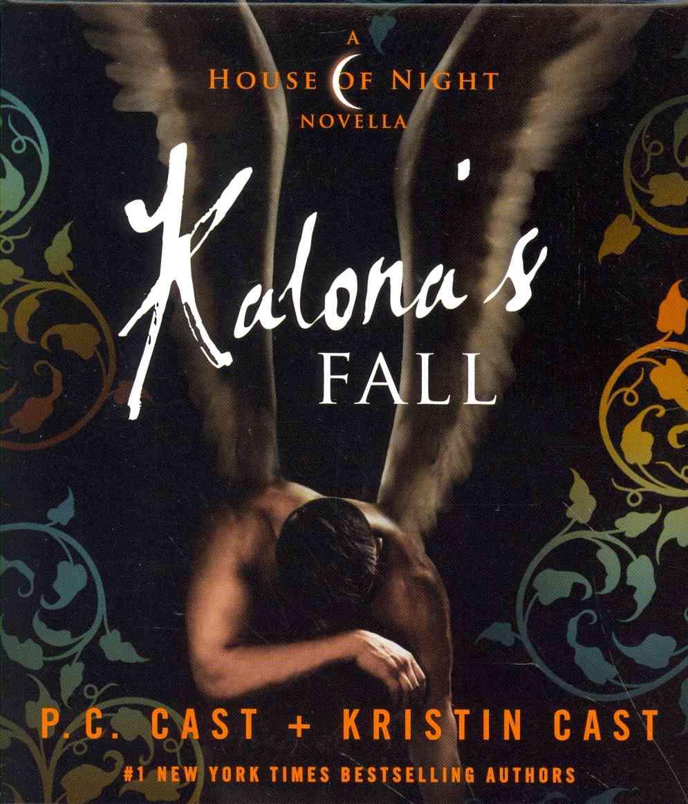 Kalona's Fall: A House of Night Novella (CD-Audio)