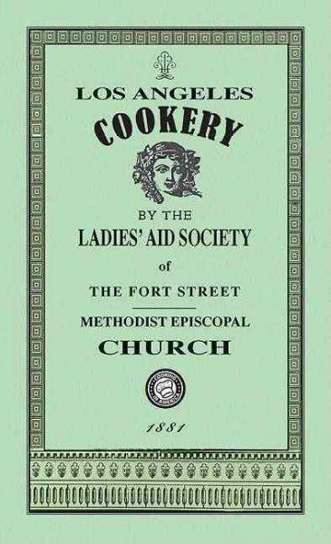 Los Angeles Cookery (Paperback)