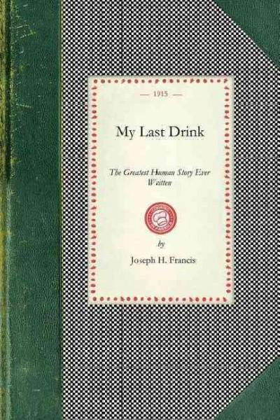 My Last Drink (Paperback) - Thumbnail 0