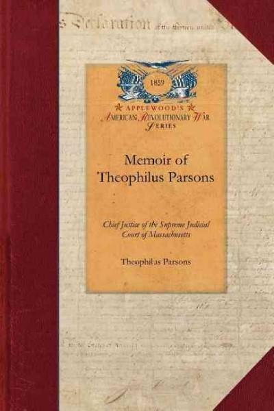 Memoir of Theophilus Parsons (Paperback)