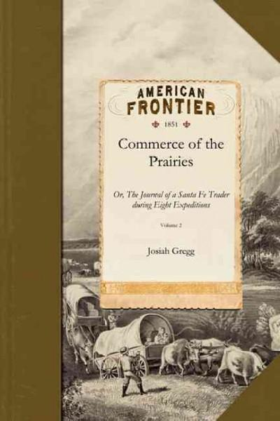 Commerce of the Prairies (Paperback)