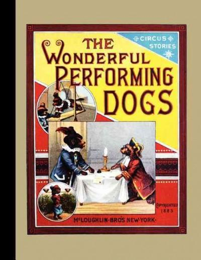 The Wonderful Performing Dogs (Paperback)
