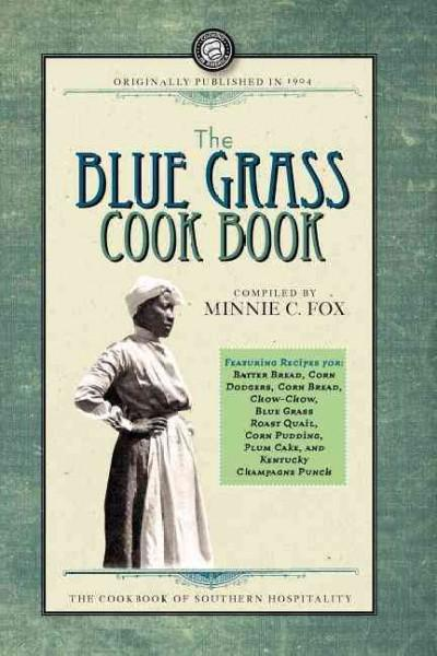 The Blue Grass Cook Book (Paperback)