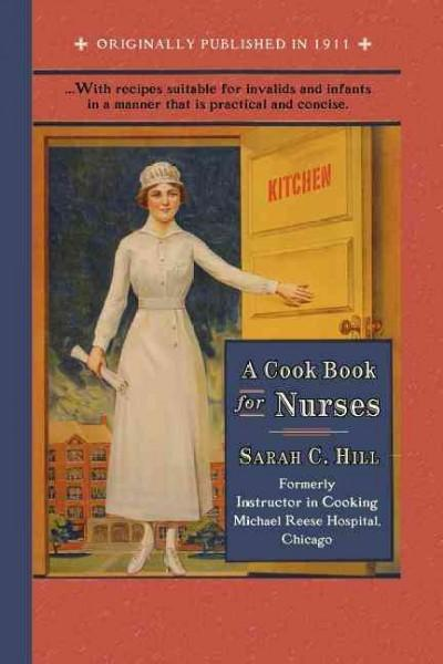 A Cook Book for Nurses (Paperback)