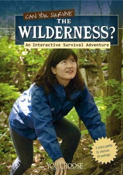 Can You Survive the Wilderness?: An Interactive Survival Adventure (Paperback)