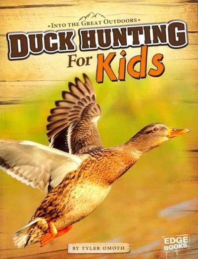 Duck Hunting for Kids (Paperback)