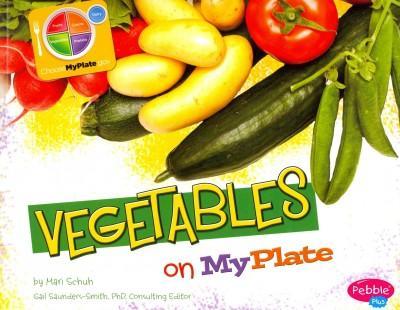 Vegetables On MyPlate (Paperback)