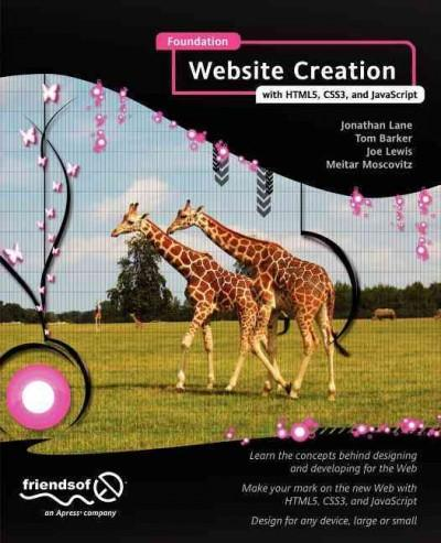 Foundation Website Creation with HTML5, CSS3, and JavaScript (Paperback)