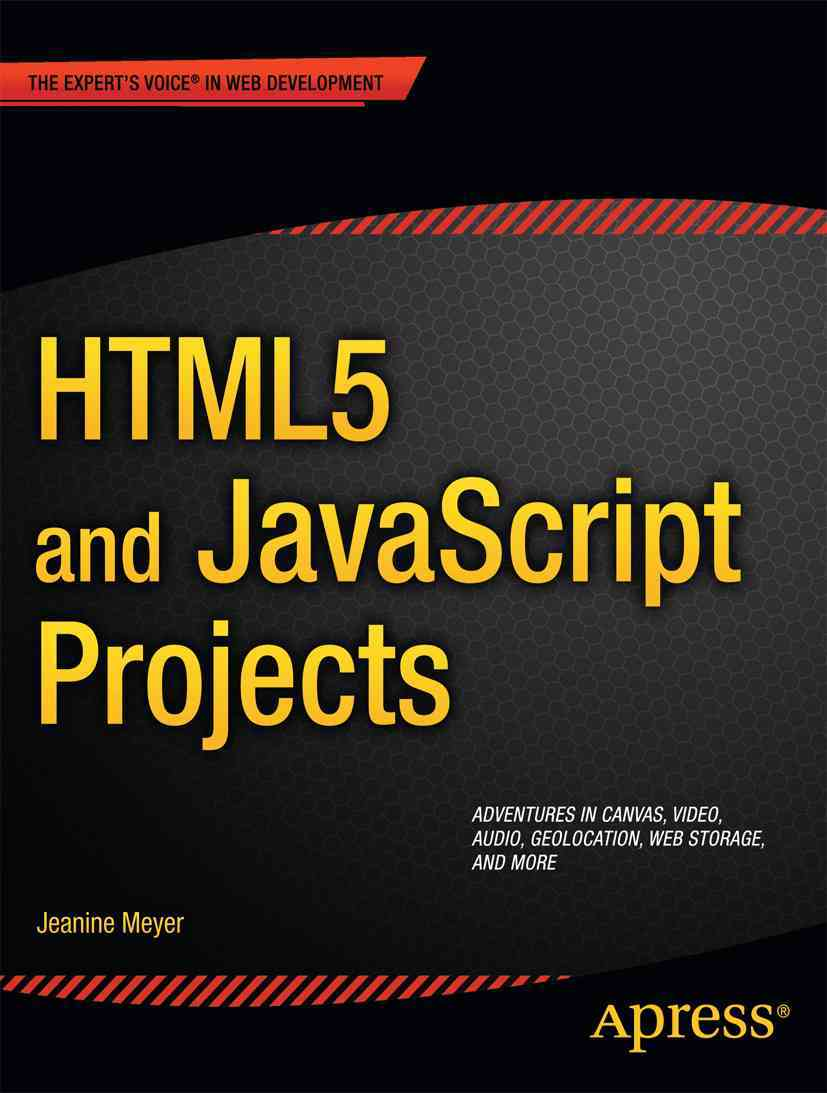 HTML5 and JavaScript Projects (Paperback)