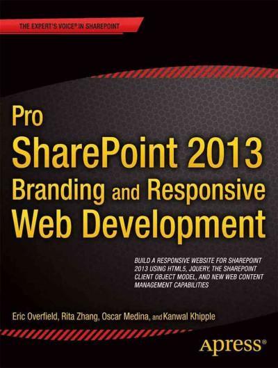 Pro SharePoint 2013 Branding and Responsive Web Development (Paperback)