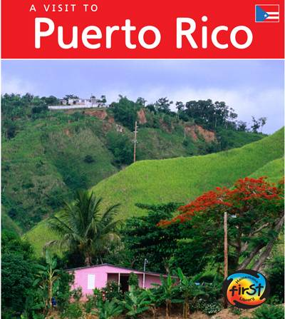 A Visit to Puerto Rico (Hardcover)