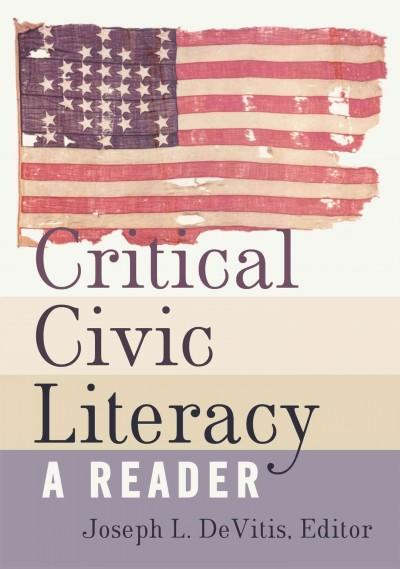 Critical Civic Literacy: A Reader (Paperback)