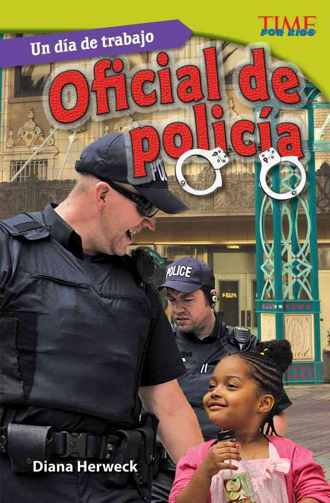Un dia de trabajo / All in a Day's Work: Oficial De Policia / Police Officer: Challenging (Paperback)