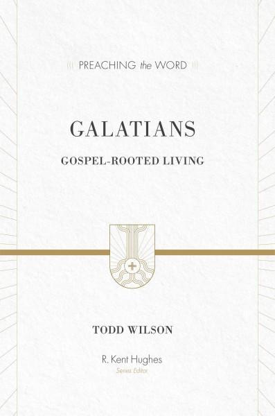 Galatians: Gospel-Rooted Living (Hardcover)