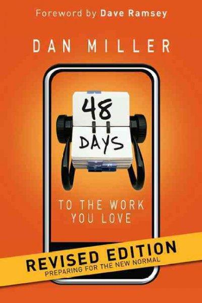 48 Days to the Work You Love: Preparing for the New Normal (Paperback)