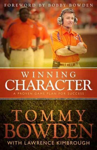 Winning Character: A Proven Game Plan for Success (Paperback)