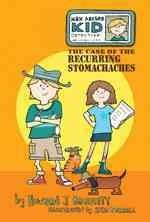 Max Archer, Kid Detective: The Case of the Recurring Stomachaches (Hardcover)