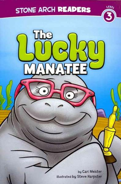 The Lucky Manatee (Paperback)