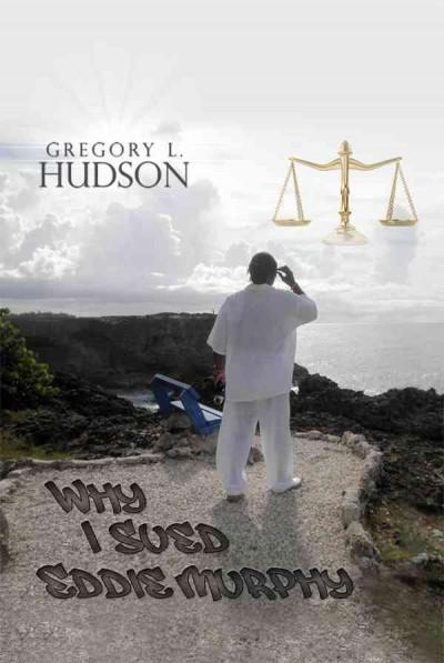 Why I Sued Eddie Murphy (Hardcover)