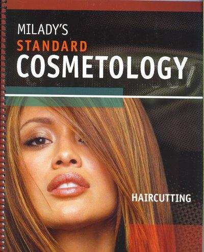 Milady's Standard Cosmetology: Haircutting (Spiral bound)