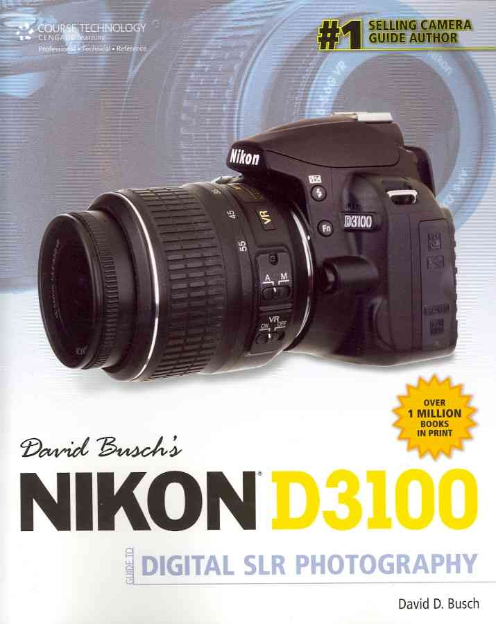 David Busch's Nikon D3100 Guide to Digital SLR Photography (Paperback)