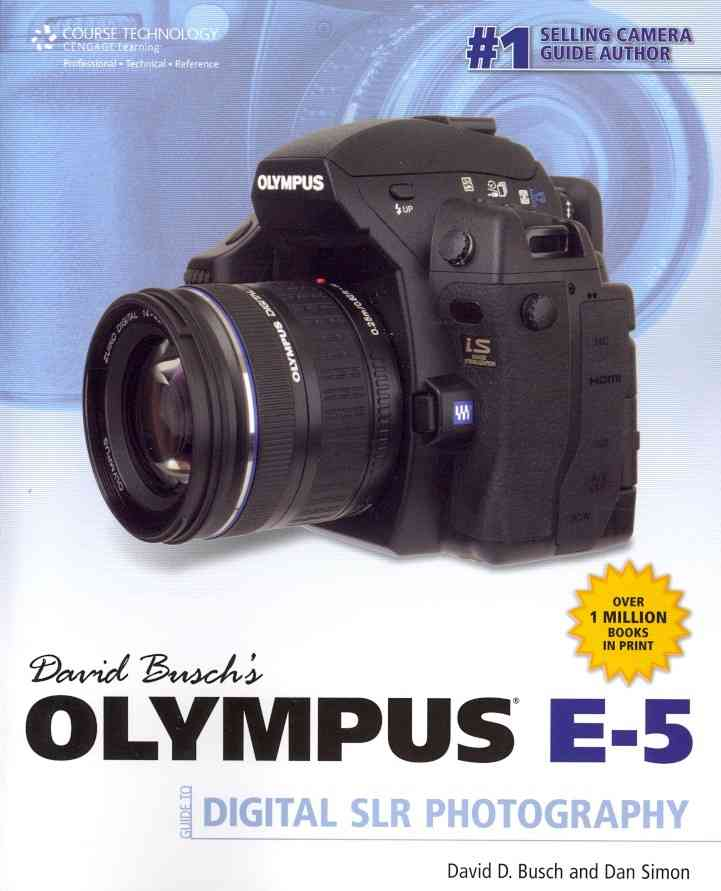David Busch's Olympus E-5: Guide to Digital Slr Photography (Paperback)
