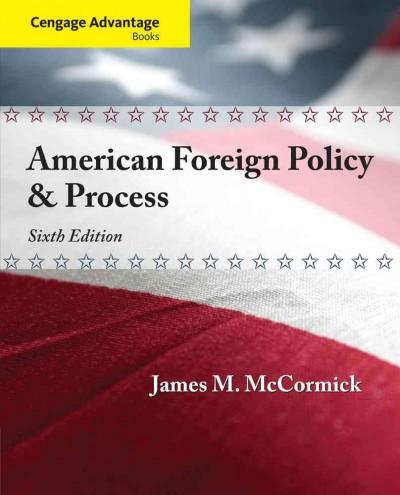 American Foreign Policy & Process (Paperback)