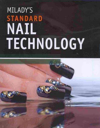 Milady's Standard Nail Technology (Paperback)