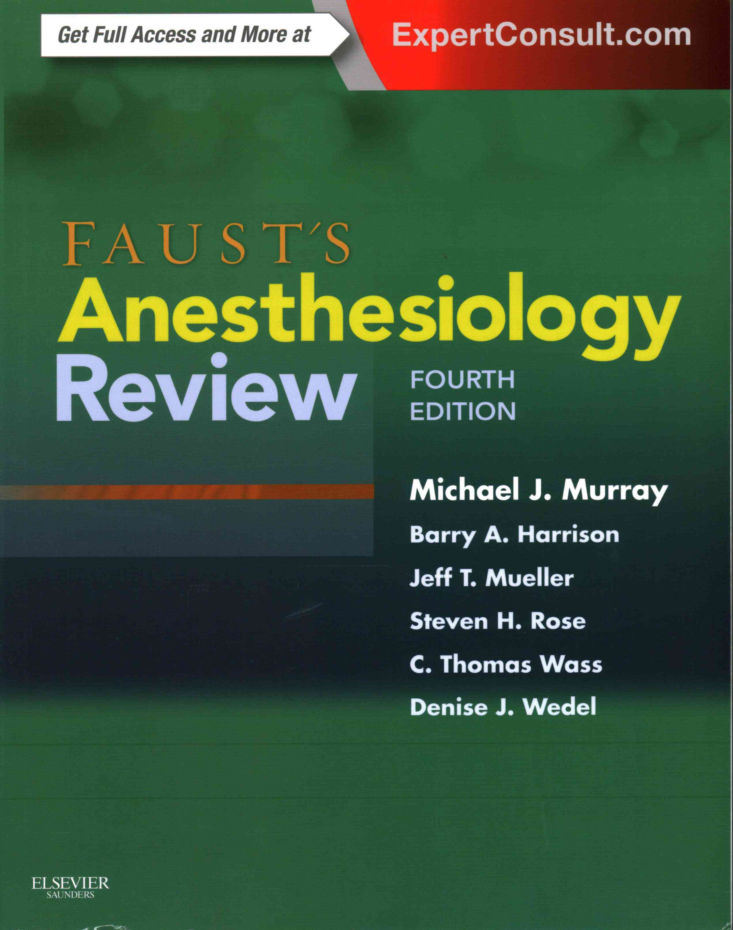 Faust's Anesthesiology Review