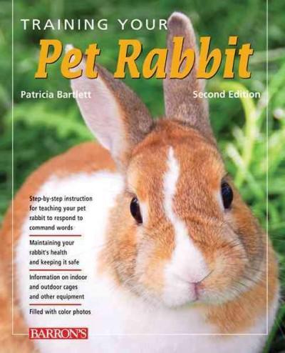 Training Your Pet Rabbit (Paperback)
