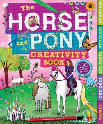 The Horse and Pony Creativity Book (Paperback)