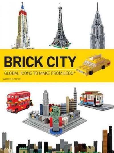 Brick City: Global Icons to Make from Lego (Paperback)