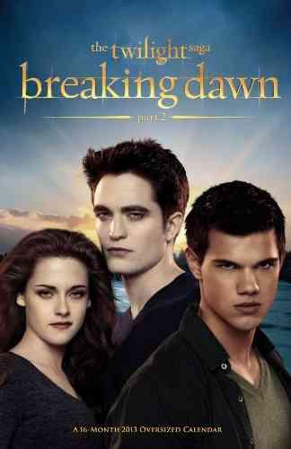 The Twilight Saga Breaking Dawn Oversized 2013 Calendar