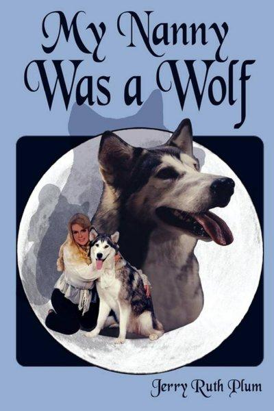 My Nanny Was a Wolf (Paperback)