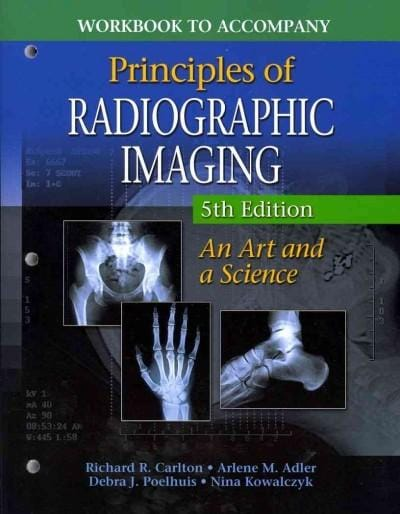 Principles of Radiographic Imaging: An Art and a Science (Paperback)