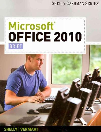 Microsoft Office 2010: Brief (Paperback)