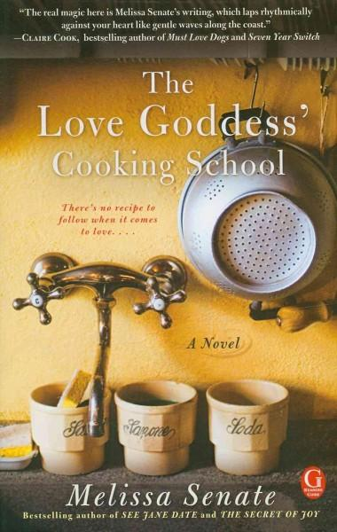 The Love Goddess' Cooking School (Paperback)