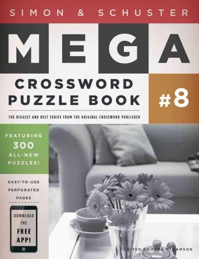 Simon & Schuster Mega Crossword Puzzle Book: 300 Never-before-published Crosswords (Paperback)
